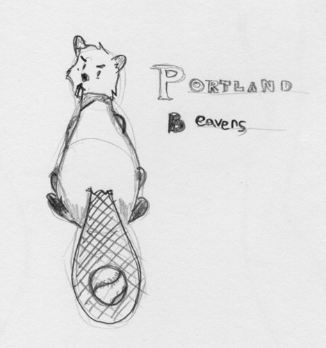 Portland Beavers Logo: Random drawing I did of a logo idea for the Portland Beavers.  Obviously very raw.  God knows what goes through my head sometimes.